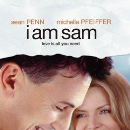 I am Sam アイ・アム・サム(2001年 ジェシー・ネルソン監督)
